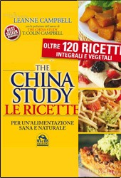 THE CHINA STUDY - LE RICETTE